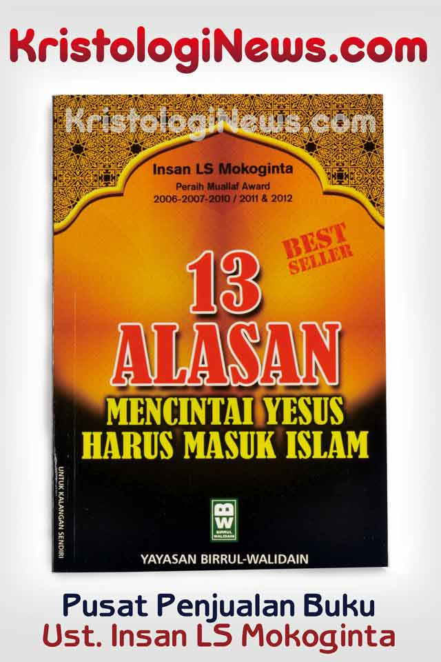 kristologi-debat-islam-kristen-debat-islam-kristen-terbaru-ebook-islam-islam-vs-kristen-debat-islam-perdebatan-islam-dan-kristen-kristen-vs-islam-debat-islam-vs-kristen