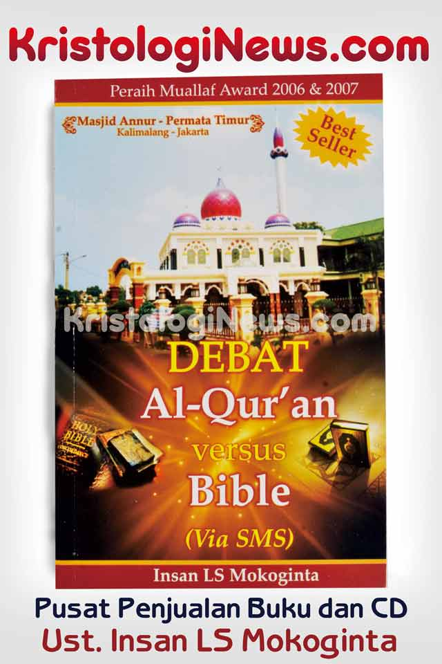 kristologi-debat-islam-kristen-debat-islam-vs-kristen-insan-mokoginta-14