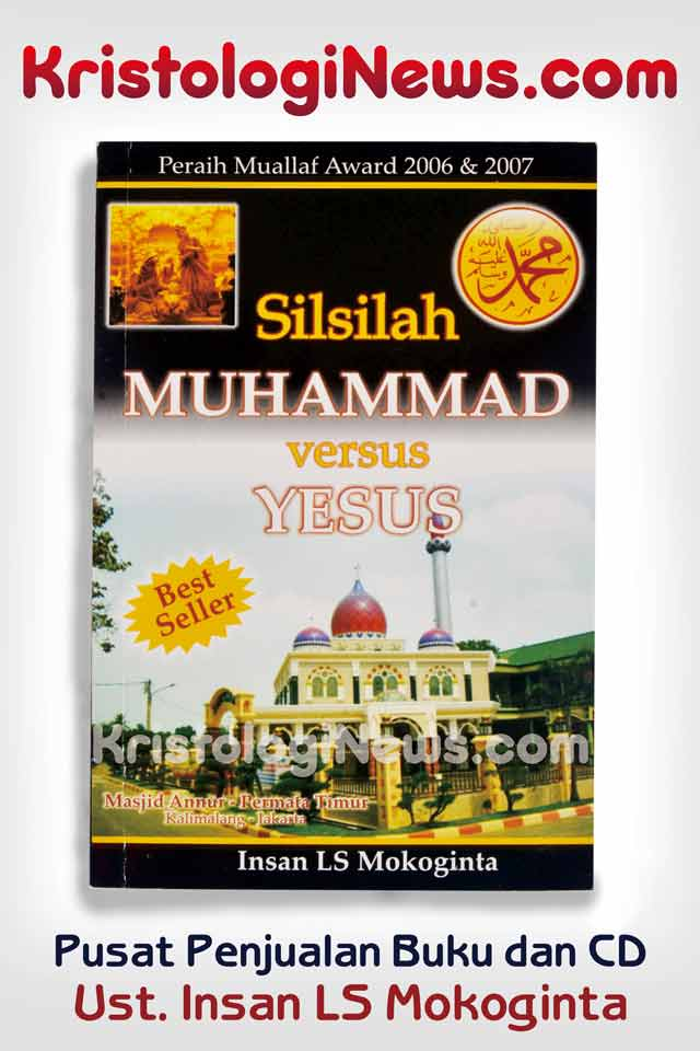kristologi-debat-islam-kristen-debat-islam-vs-kristen-insan-mokoginta-33