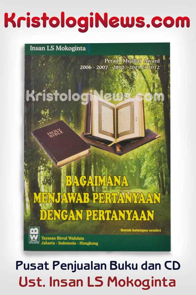 kyai-masuk-kristen-saifudin-ibrahim-masuk-kristen-perdebatan-islam-dan-kristen-terbaru-ulama-masuk-kristen-kristologi-debat-islam-kristen-debat-islam-vs-kristen-insan-mokoginta