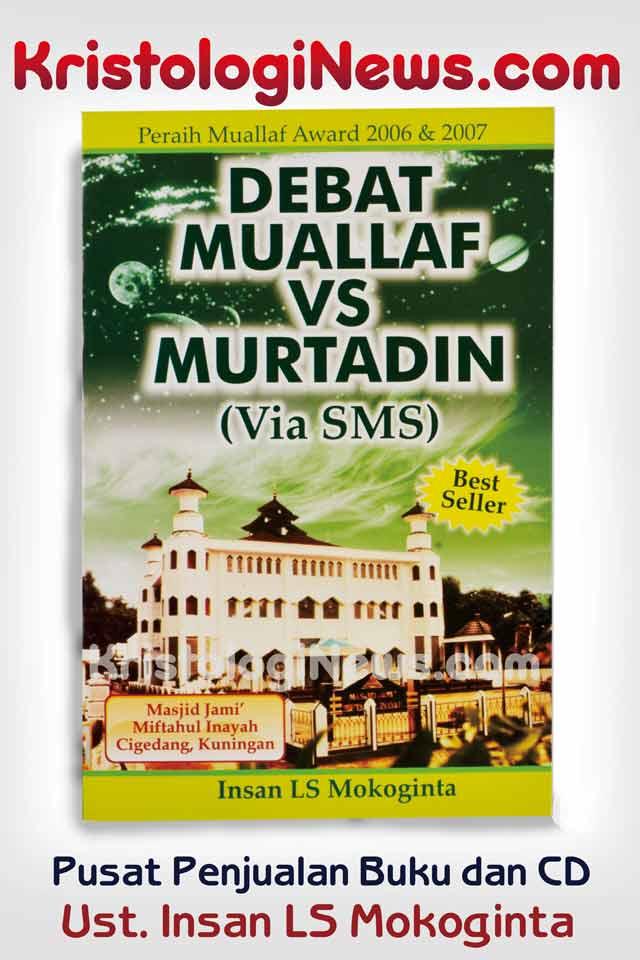 yohanes-kristologi-debat-kristen-vs-islam-video-debat-islam-kristenkristologi-debat-islam-kristen-debat-islam-vs-kristen-insan-mokoginta