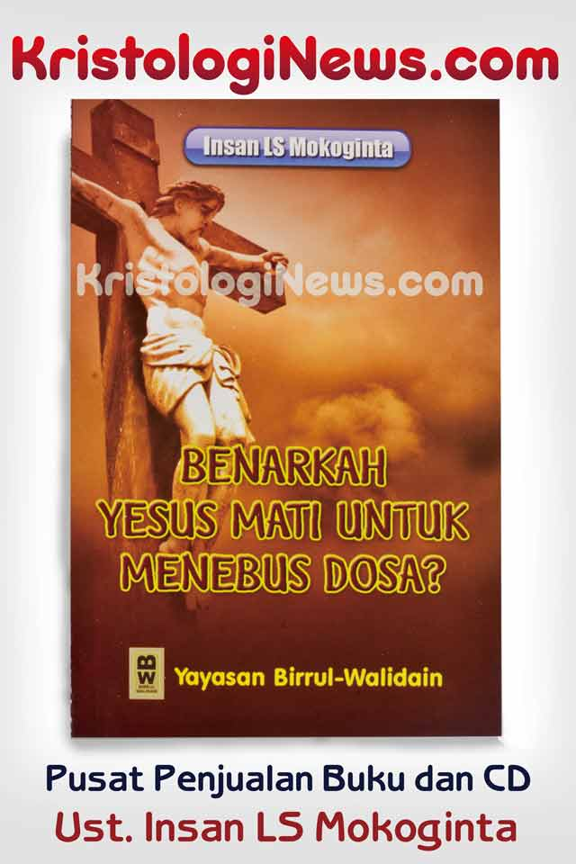 kristologi-debat-islam-kristen-debat-islam-vs-kristen-insan-mokoginta