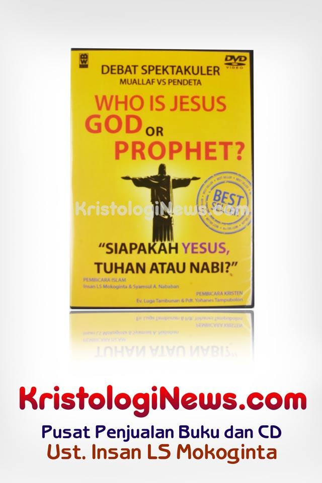 kristologi-debat-islam-kristen-saifuddin-ibrahim-insan-mokoginta-debat-islam-vs-kristen-artis-masuk-kristen-artis-yang-masuk-kristen-gus-dur-masuk-kristen-artis-yang-masuk-kristen-lengkap
