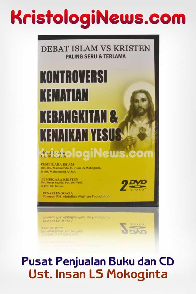kristologi-debat-islam-kristen-saifuddin-ibrahim-insan-mokoginta-debat-islam-vs-kristen-debat-islam-cerita-islam-kisah-kisah-islami-kisah-muslim-pastur-masuk-islam-kisah-kisah-islami