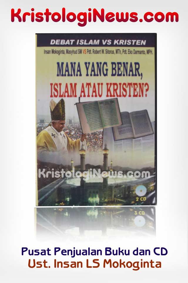 kisah-muallaf-alasan-orang-islam-masuk-kristen-satu-gereja-masuk-islam-cerita-islami-cerita-cerita-kristologi-debat-islam-kristen-saifuddin-ibrahim-insan-mokoginta-debat-islam-vs-kristen